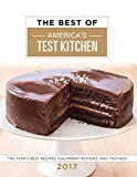 img - for The Best of America's Test Kitchen 2017: The Year's Best Recipes, Equipment Reviews, and Tastings book / textbook / text book
