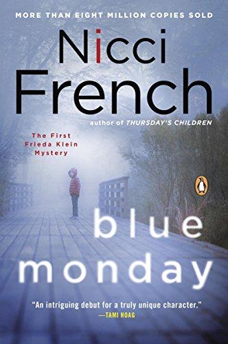 Blue Monday: A Frieda Klein Mystery (Freida Klein Book 1)