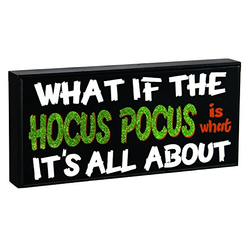 OWI Halloween Decor - Humor - What if the Hocus Pocus ... x46390