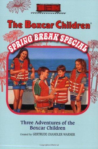 The Boxcar Children Spring Break Special (Boxcar Children Mysteries) - Book  of the Boxcar Children