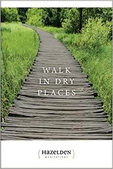 Book Walk in Dry Places (Hazelden Meditations) by Mel B. (1996-08-30)