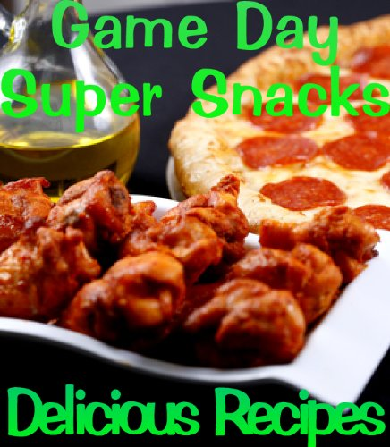 Download game day appetizers and super snacks delicious recipes download game day appetizers and super snacks delicious recipes book 14 book pdf audio idjagwbs5 forumfinder Choice Image