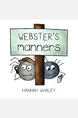 Webster's Manners by Hannah Whaley (2015-09-14) Mass Market Paperback