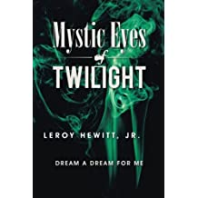 Mystic Eyes Of Twilight: DREAM A DREAM FOR ME