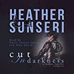 Cut in Darkness | Heather Sunseri