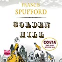 Golden Hill Audiobook by Francis Spufford Narrated by Sarah Borges