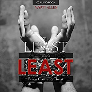 The Least of the Least Audiobook