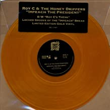 Impeach the President/Roy C & The Honeydrippers-Ro