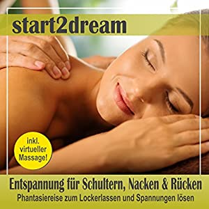 Entspannung für Schultern, Nacken und Rücken Hörbuch
