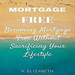 Mortgage Free Audiobook