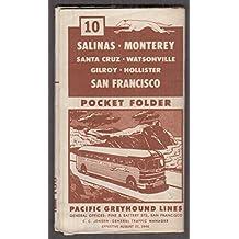 Pacific Greyhound Bus Lines Salinas-Monterey-Santa Cruz-SF Schedule 1946
