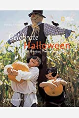 Holidays Around the World: Celebrate Halloween with Pumpkins, Costumes, and Candy Paperback