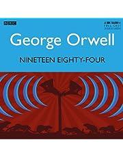 Nineteen Eighty-Four: A BBC Full-Cast Radio Drama