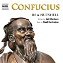 Confucius: In a Nutshell Audiobook by Neil Wenborn Narrated by Nigel Carrington