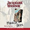 Miracle's Boys Audiobook by Jacqueline Woodson Narrated by Dulé Hill