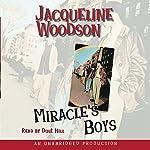 Miracle's Boys | Jacqueline Woodson