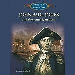 John Paul Jones and the American Navy | James C. Bradford
