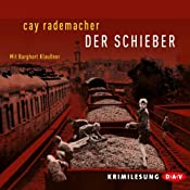 Der Schieber   Cay Rademacher