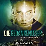 Die Gedankenleser (Gedankendimensionen 1)   Dima Zales,Anna Zaires