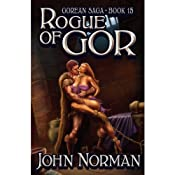 Rogue of Gor: Gorean Saga, Book 15 | John Norman