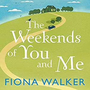 The Weekends of You and Me Audiobook