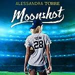 Moonshot | Alessandra Torre