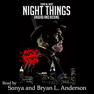 Night Things: Undead and Kicking Audiobook