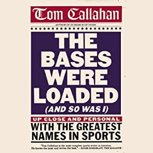 The Bases Were Loaded (And So Was I) Audiobook
