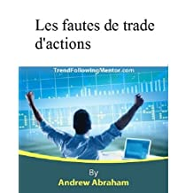 Les fautes de trade d'actions ( Trend Following Mentor) (French Edition)