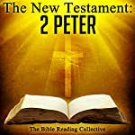 The New Testament: 2 Peter |  The New Testament