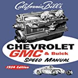 Chevy GMC Buick Speed Manual, Bill Fisher, 1931128057