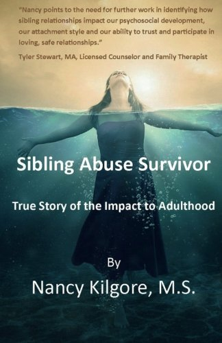 Sibling Abuse Survivor: True Story of Impact to Adulthood