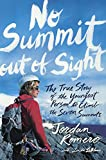 img - for No Summit Out Of Sight: The True Story Of The Youngest Person To Climb The Seven Summits (Turtleback School & Library Binding Edition) book / textbook / text book