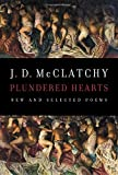 Image of Plundered Hearts: New and Selected Poems
