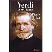 Verdi et son temps (French Edition)