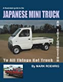 Japanese Mini Truck: An Introduction To All Things Kei Truck