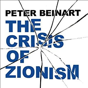 The Crisis of Zionism Audiobook