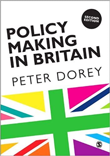 Policy Making in Britain: An Introduction by Peter Dorey (2014-05-16)