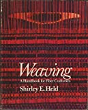 img - for Weaving: A Handbook for Fiber Craftsmen by Shirley E Held (1973-03-03) book / textbook / text book