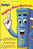img - for Psalty's Mighty-mini Musicals book / textbook / text book
