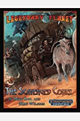Legendary Planet: The Scavenged Codex (Starfinder) (Legendary Planet (Starfinder)) (Volume 2) Paperback