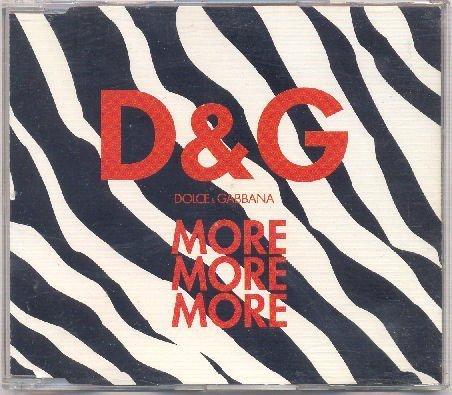 Dolce & Gabbana: More More More (Rare 4 Track Version) by Alex Baraldi, Alex Natale, Junior Vasquez, Bob Salton, Mauro Marcolin, Dana Daws - And Gabbana Stores Dolce