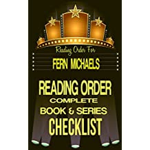 FERN MICHAELS: SERIES READING ORDER & BOOK CHECKLIST: SERIES LISTING INCLUDES: CAPTIVES, TEXAS, SINS, VEGAS, KENTUCKY, CISCO FAMILY, SISTERHOOD & MORE. ... Authors Reading Order & Checklists 30)