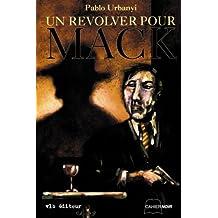 Revolver pour mack -un