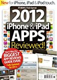 BDM's 2012 iPhone & iPad APPS Reviewed! Magazine. 2012.
