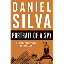 Portrait of a Spy: Gabriel Allon, Book 11