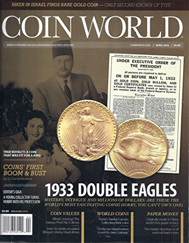 Coin World Magazine (April 2016 - 1933 Double Eagles)