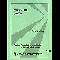 Missing Data (Quantitative Applications in the Social Sciences Book 136)