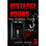 MYSTERY: Distance Hours - The hidden Truth: (Mystery, Suspense, Thriller, Series ) (ADDITIONAL BOOK INCLUDED ) (Mystery & Suspense, Suspense Thriller Mystery Collection)