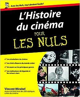 Amazon Fr L Histoire Du Cinema Pour Les Nuls Vincent